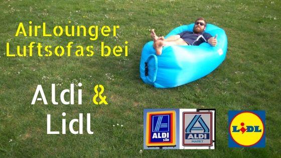 Luftsofas von Aldi und Lidl